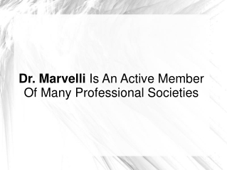 Dr. Marvelli Is An Active Member Of Professional Societies