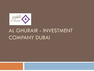 Al Ghurair global Investment Company Dubai