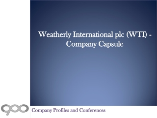 Weatherly International plc (WTI) - Company Capsule