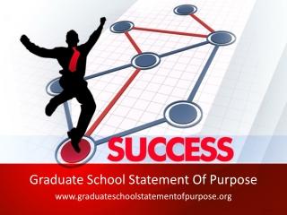 Graduate School Statement Of Purpose