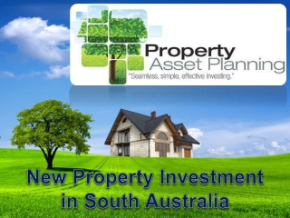 New Property Investment in South Australia
