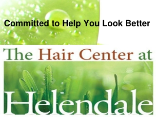 A Leading Choice for Hair Regarding Problems