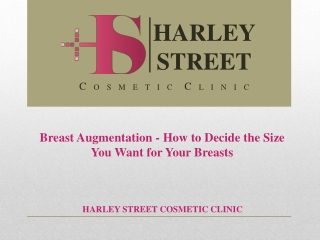 Breast Augmentation - How to Decide the Size You Want for Yo