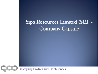 Sipa Resources Limited (SRI) - Company Capsule