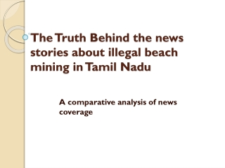 The Truth Behind The News Stories About Illegal Beach Mining