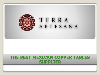 TerraArtesana - The Best Mexican Copper Tables Supplier