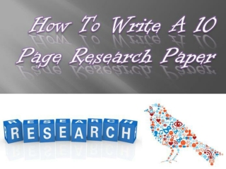 How to write a 10 page research paper