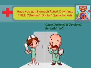 "Have you got Stomach Ache? Download ""Stomach Doctor"" Game"