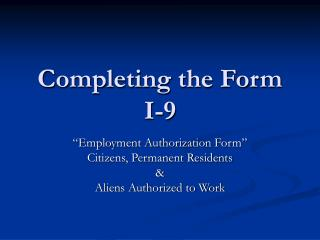 Completing the Form I-9