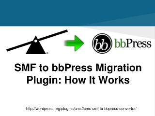 CMS2CMS: SMF to bbPress Migration Plugin