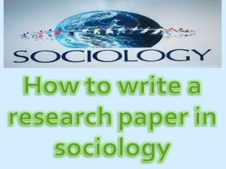How to write a research paper in sociology