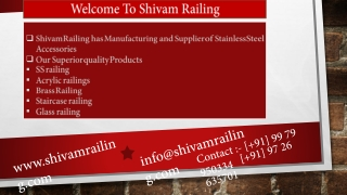 Shivam Railing has Manufacturing and Supplier of Stainless S