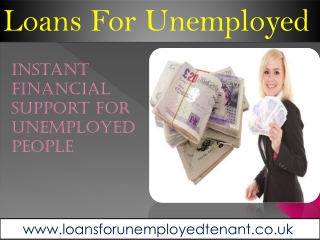 Instant Financial Support For Unemployed People