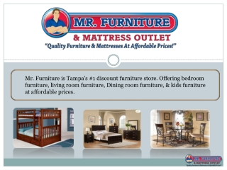 Mr. Furniture