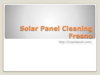Solar Panel Cleaning Fresno