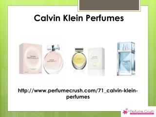 Calvin Klein Perfumes, Calvin Klein Perfumes India At Perfum