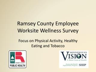 Ramsey County Employee Worksite Wellness Survey