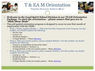 "T & EA M Orientation "" T ogether  E veryone  A chieves  M ore"""