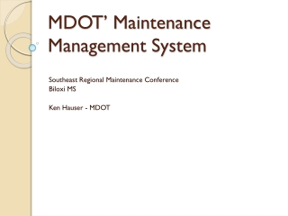 MDOT' Maintenance Management System