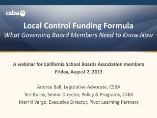Local Control Funding Formula  What Governing Board Members Need to Know Now