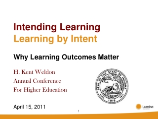 Intending Learning Learning by Intent Why Learning Outcomes Matter