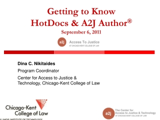 Getting to Know HotDocs & A2J Author ® September 6, 2011