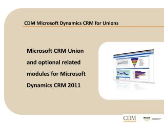 CDM Microsoft Dynamics CRM for Unions