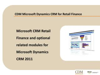 CDM Microsoft Dynamics CRM for Retail Finance