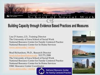 Lisa D'Aunno, J.D., Training Director The University of Iowa School of Social Work National Resource Center for Family