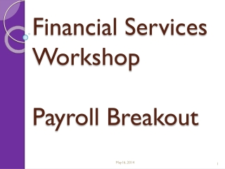Financial Services Workshop Payroll Breakout