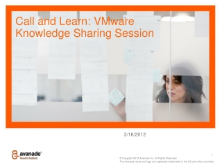 Call and Learn : VMware Knowledge Sharing Session