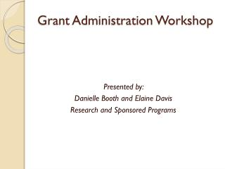 Grant Administration Workshop