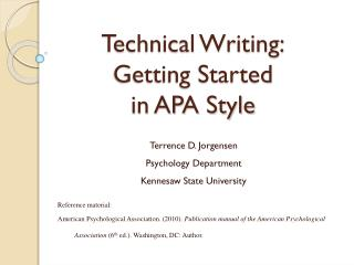 Technical Writing: Getting Started  in APA Style