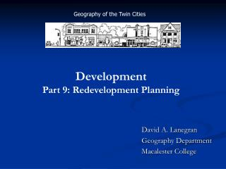 David A. Lanegran Geography Department Macalester College
