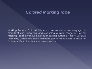 Colored Marking Tape