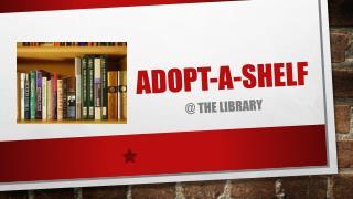 Adopt-a-shelf