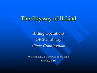 The Odyssey of ILLiad