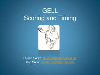 GELL Scoring and Timing