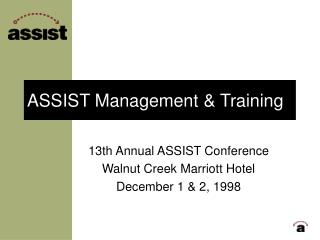 ASSIST Management & Training