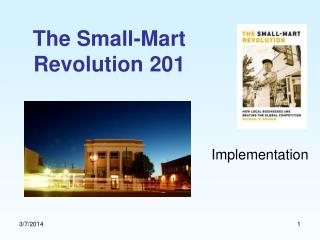 The Small-Mart Revolution 201