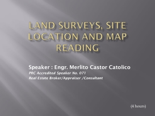 LAND SURVEYS, SITE LOCATION AND MAP READING