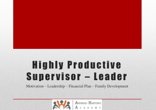 Highly Productive Supervisor – Leader