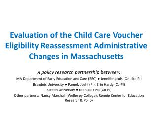 Evaluation of the Child Care Voucher Eligibility Reassessment Administrative Changes in Massachusetts