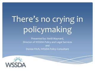 There's no crying in policymaking