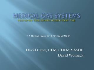 Medical Gas Systems Posted on: TSHE-OKI.ORG (Power point tab)