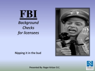 FBI Background Checks for licensees