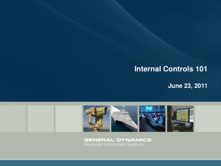 Internal Controls 101 June 23, 2011