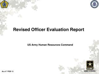 Revised  Officer Evaluation Report