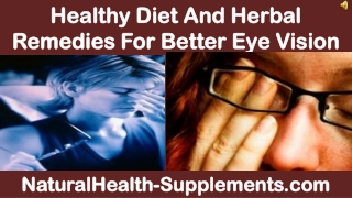 Healthy Diet And Herbal Remedies For Better Eye Vision