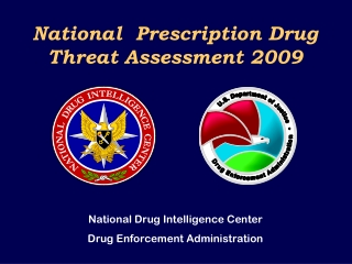 National  Prescription Drug Threat Assessment 2009